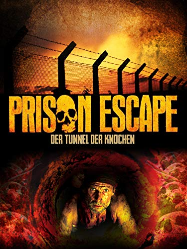 Prison Escape - Der Tunnel der Knochen