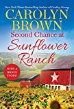 Second Chance at Sunflower Ranch: Includes a Bonus Novella (The Ryan Family Book 1)