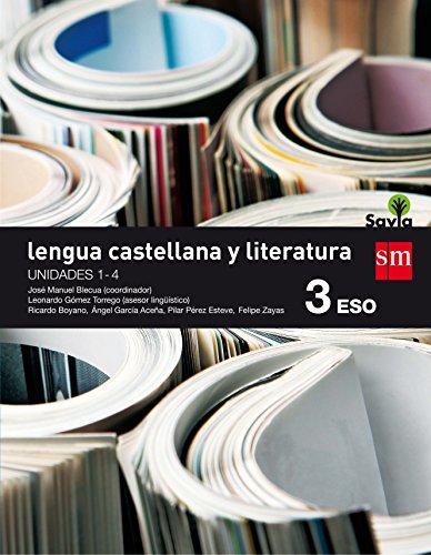 Lengua castellana y literatura. 3 ESO. Savia. Trimestres + Antología - 9788467584554