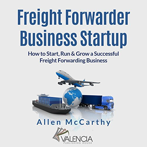 Freight Forwarder Business Startup audiobook cover art