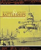 Russian and Soviet Battleships de S Mcclaughlin