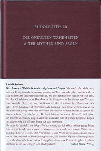 Die okkulten Wahrheiten alter Mythen und Sagen: Griechische und germanische Mythologie. Über Richard Wagners Musikdramen (Rudolf Steiner Gesamtausgabe / Schriften und Vorträge)