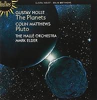 Holst: The Planets, Lyric Movement; Matthews: Pluto by Hall茅 Orchestra (2008-10-14)