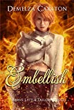 Embellish: Brave Little Tailor Retold (Romance a Medieval Fairytale series Book 7)