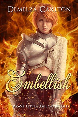 Embellish: Brave Little Tailor Retold (Romance a Medieval Fairytale series Book 7)