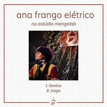Ana Frango Elétrico no Estúdio MangoLab