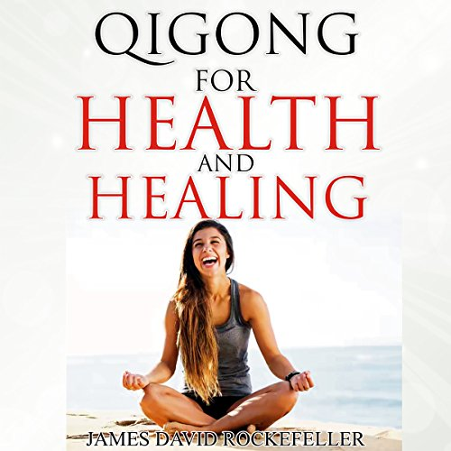 Qigong for Health and Healing audiobook cover art