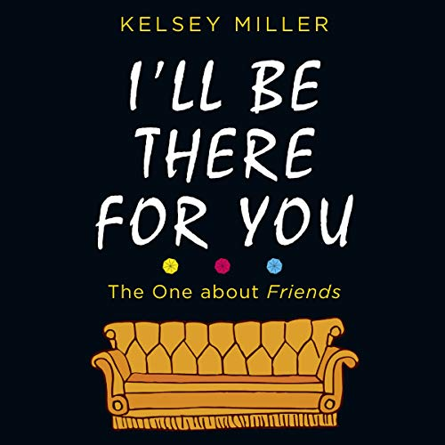 I'll Be There for You audiobook cover art