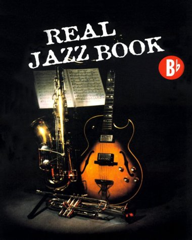 Real Jazz Book Bb: Mehr als 180 Jazz-Standards