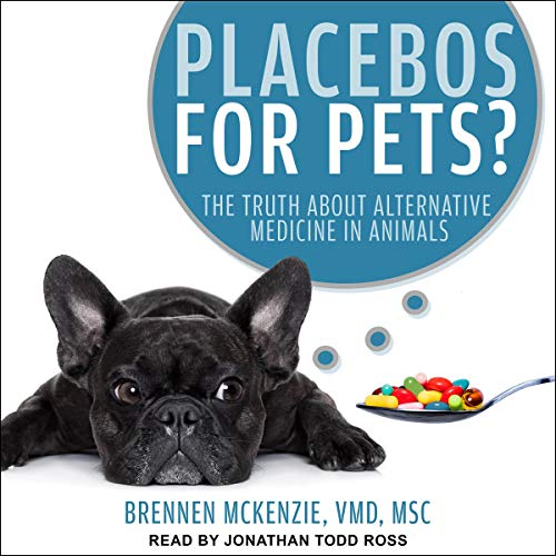 Placebos for Pets? audiobook cover art