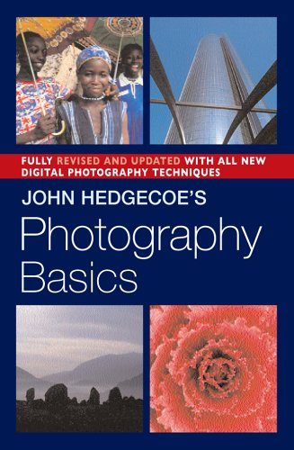 John Hedgecoe's Photography Basics, Revised Edition