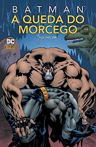 Batman: A Queda Do Morcego Vol. 1