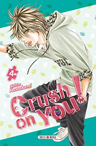 Crush on You ! T04
