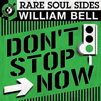Don't Stop Now: Rare Soul Sides