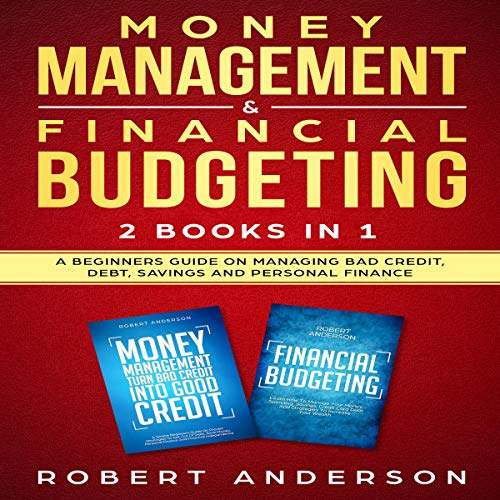 Money Management & Financial Budgeting: 2 Books in 1 cover art
