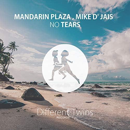 Mandarin Plaza & Mike D' Jais