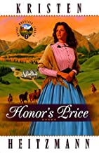 Honor's Price (Rocky Mountain Legacy #2) (Book 2)