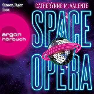 Space Opera                   By:                                                                                                                                 Catherynne M. Valente                               Narrated by:                                                                                                                                 Simon Jäger                      Length: 9 hrs and 2 mins     Not rated yet     Overall 0.0