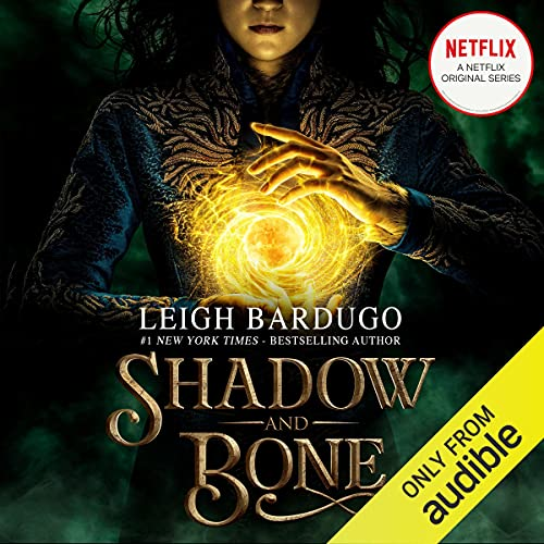 Shadow and Bone Audiobook By Leigh Bardugo cover art