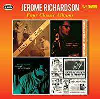 4 Classic Albums: Flutes & Reeds / Roamin With Richardson / Midnight Oil / Going To The Movies by JEROME RICHARDSON