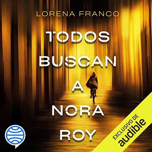 Diseño de la portada del título Todos buscan a Nora Roy