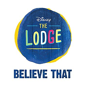 """Believe That (From """"The Lodge"""")"""
