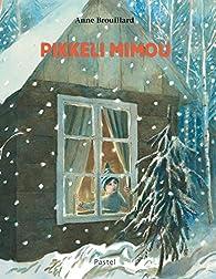 Pikkeli Mimou par Brouillard