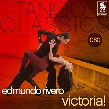 Tango Classics 080: Victoria!