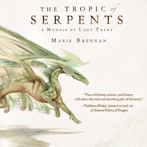 Tropic of Serpents     Memoir by Lady Trent, Book 2              By:                                                                                                                                 Marie Brennan                               Narrated by:                                                                                                                                 Kate Reading                      Length: 10 hrs and 39 mins     725 ratings     Overall 4.6