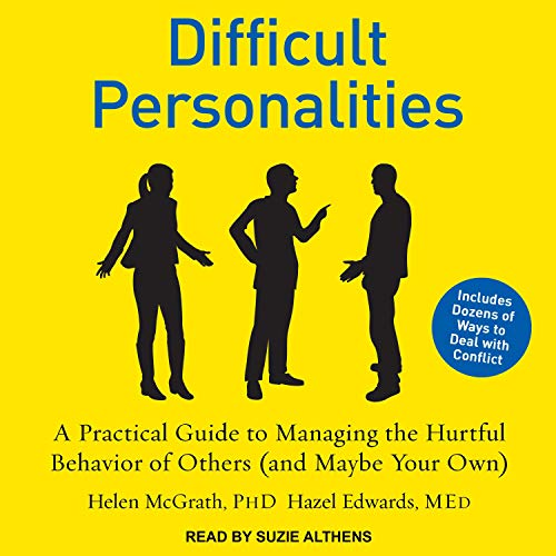 Difficult Personalities Audiobook By Helen McGrath PhD, Hazel Edwards MEd cover art