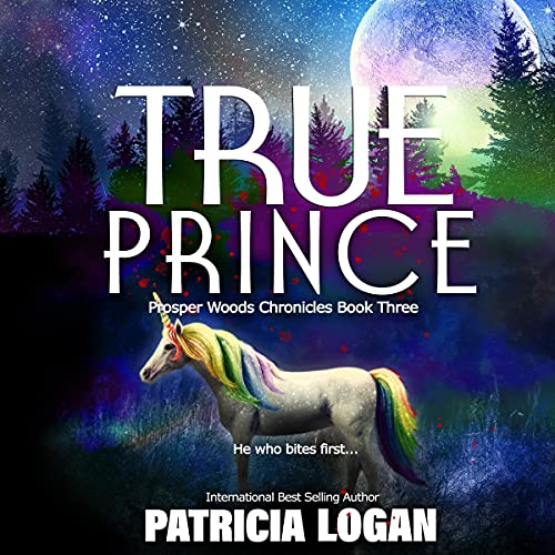 True Prince Audiobook By Patricia Logan cover art