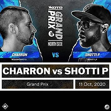 Charron vs Shotti P (Grand Prix, North Round)