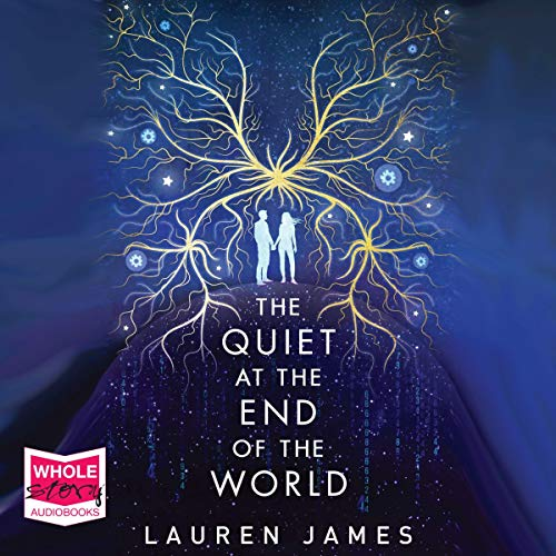 The Quiet at the End of the World audiobook cover art