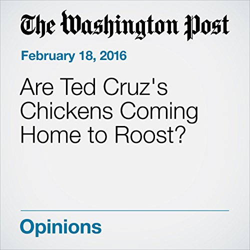 Are Ted Cruz's Chickens Coming Home to Roost? audiobook cover art