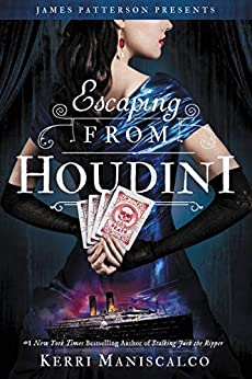 Escaping From Houdini (Stalking Jack the Ripper Book 3) by [Kerri Maniscalco]
