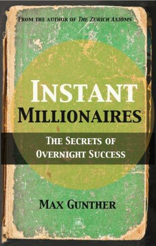 Instant Millionaires: The Secrets of Overnight Success (English Edition) eBook: Max, Gunther: Amazon.es: Tienda Kindle