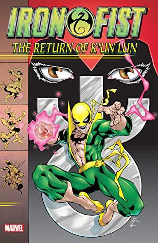 Iron Fist: The Return of K'un Lun (English Edition)