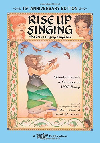 Rise Up Singing: The Group Singing Songbook (15th Anniversary Edition) by Unknown(1999-07-20)