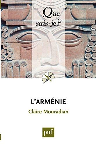 L'Arménie: « Que sais-je ? » n° 851 (French Edition)