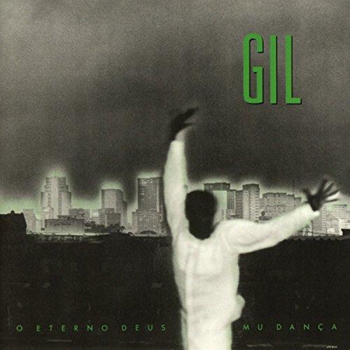 Gilberto Gil - o Eterno Deus Mu Dança