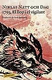 1793. El llop i el vigilant (LABUTXACA)