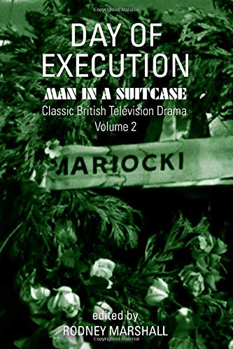Day of Execution: Man in a Suitcase: Classic British Television Drama Volume 2