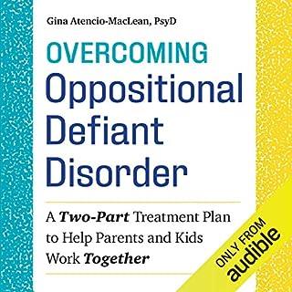 Overcoming Oppositional Defiant Disorder audiobook cover art