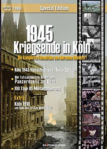 1945 Kriegsende in Köln Special Edition - Die komplette Filmedition von Hermann Rheindorf