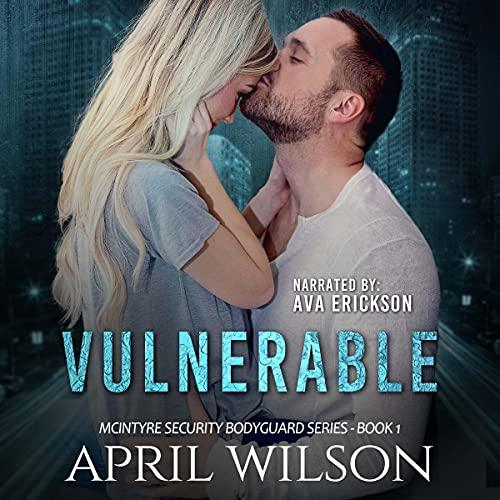 Vulnerable: McIntyre Security Bodyguard Series, Book 1