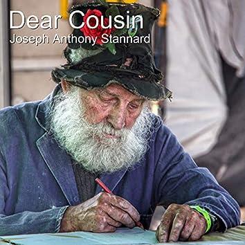 Dear Cousin