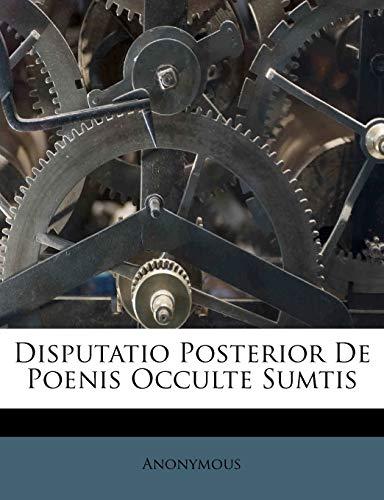 Disputatio Posterior De Poenis Occulte Sumtis