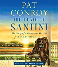 The Death of Santini( The Story of a Father and His Son)[DEATH OF SANTINI 12D][UNABRIDGED][Compact Disc]