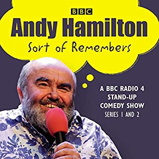 Andy Hamilton Sort Of Remembers - Series 1 And 2