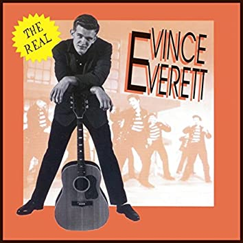 The Real Vince Everett